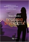 Desiderio di vendetta - Maya Banks