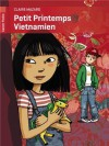 Petit printemps vietnamien - Claire Mazard