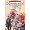 The Crystal Fountain & Other Stories - Malachi Whitaker