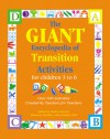 The GIANT Encyclopedia of Transition Activities for Children 3 to 6: Over 600 Activities Created by Teachers for Teachers - Jennifer Ford, Kathy Charner, Maureen Murphy