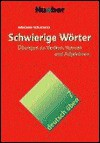 Schwierige Wörter - Johannes Schumann