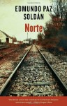Norte (Spanish Edition) - Edmundo Paz-Soldan