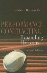 Performance Contracting: Expanding Horizons, Second Edition - Shirley J. Hansen