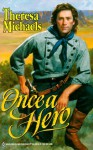 Once A Hero - Theresa Michaels