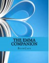 The Emma Companion: Includes Study Guide, Historical Context, Biography and Character Index - BookCaps