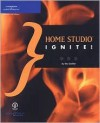 Home Studio Ignite! - Eric D. Grebler