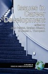 Issues In Career Development - John Merton Patrick, Grafton T. Eliason, John Patrick, John Partrick