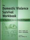 The Domestic Violence Survival Workbook - Ester Leutenberg, Ester A. Leutenberg, Amy L. Brodsky