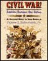 Civil War! - James W. Robertson, Mina Greenstein, Jim Kemp, Anita Karl