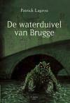 De waterduivel van Brugge - Patrick Lagrou, Peter de Cock