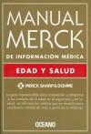 Manual Merck de Informacion Medica: Edad y Salud - Mark H. Beers