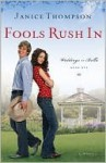 Fools Rush in (Weddings by Bella #1) - Janice Thompson