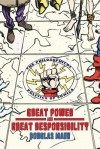 Great Power and Great Responsibility: The Philosophical Politics of Comics - Douglas Mann