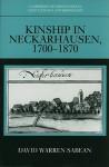 Kinship in Neckarhausen, 1700-1870 - David Warren Sabean, A.R. Braunmuller, Brian Gibbons