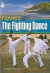 Capoeira: The Fighting Dance - Rob Waring