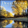 Desert Waters: From Ancient Aquifers to Modern Demands - Treasure Chest Books