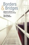 Borders and Bridges: Mennonite Witness in a Religiously Diverse World - Peter Dula