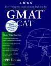 Everything You Need to Score High on the GMAT Cat 1999 Edition - Thomas H. Martinson