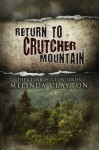 Return to Crutcher Mountain - Melinda Clayton