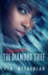 The Occasional Diamond Thief - J.A. McLachlan