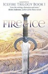[ Fire & Ice: Icefire Trilogy Book 1 BY Jansen, Patty ( Author ) ] { Paperback } 2014 - Patty Jansen