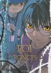 Le Roi des Ronces 4 - Yuji Iwahara, 岩原裕二, Florent Gorges