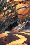 Stefan Wul : Oeuvres complètes - 1 - Stefan Wul, Laurent Genefort