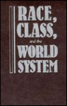 Race, Class, and the World System: The Sociology of Oliver C. Cox the Sociology of Oliver C. Cox - Herbert H. Hunter, Sameer Abraham