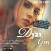 Dylan & Gray: Eine Liebesgeschichte in 26 Kapiteln - Katie Kacvinsky, Marie Bierstedt, Maximilian Artajo