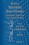 Advances in Understanding Human Performance: Neuroergonomics, Human Factors Design, and Special Populations - Tadeusz Marek, Waldemar Karwowski
