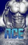 Ace: A Secret Baby Sports Romance - Tia Siren