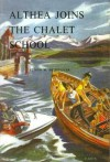 Althea Joins the Chalet School (The Chalet School, #57) - Elinor M. Brent-Dyer