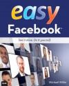 Easy Facebook - Michael Miller