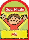 God Made Me - Jane Taylor, Derek Matthews
