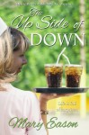 The Up Side of Down - Mary Eason