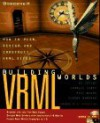 Building Vrml Worlds - Ed Tittel, Paul Wolfe