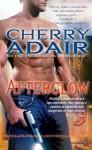 Afterglow (Lodestone) - Cherry Adair