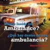What's Inside an Ambulance? / Que Hay Dentro de Una Ambulancia? - Sharon Gordon
