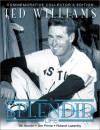 Ted Williams: A Splendid Life - Roland Lazenby, Jim Prime