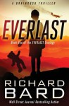 Everlast: A Brainrush Thriller - Richard Bard