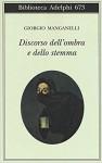 Discorso dell'ombra e dello stemma - Giorgio Manganelli