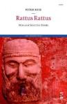Rattus Rattus - Peter Rose