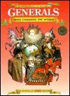 Generals Who Changed the World - Philip Wilkinson, Michael Pollard