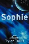 Sophie - Tyler Tullis