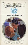 A Secret Pleasure - Flora Kidd
