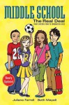Middle School: The Real Deal - Beth Mayall, Juliana Farrell, Megan Howard