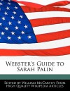 Webster's Guide to Sarah Palin - William McCarthy