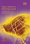 Asia-Pacific Geopolitics: Hegemony vs. Human Security - Joseph A. Camilleri