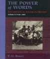 The Power of Words: Documents in American History, Volume 2 - T.H. Breen