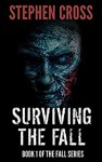 Surviving the Fall - Stephen Cross